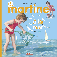 JE COMMENCE A LIRE AVEC MARTINE - T21 - MARTINE A LA MER