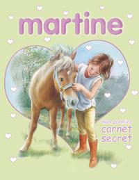 MARTINE - MON PREMIER CARNET SECRET
