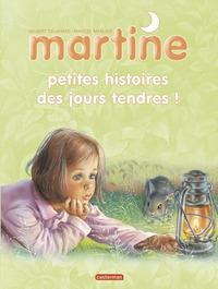 PETITES HISTOIRES DES JOURS TENDRES