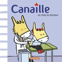 CANAILLE T1 CANAILLE VA CHEZ LE DOCTEUR