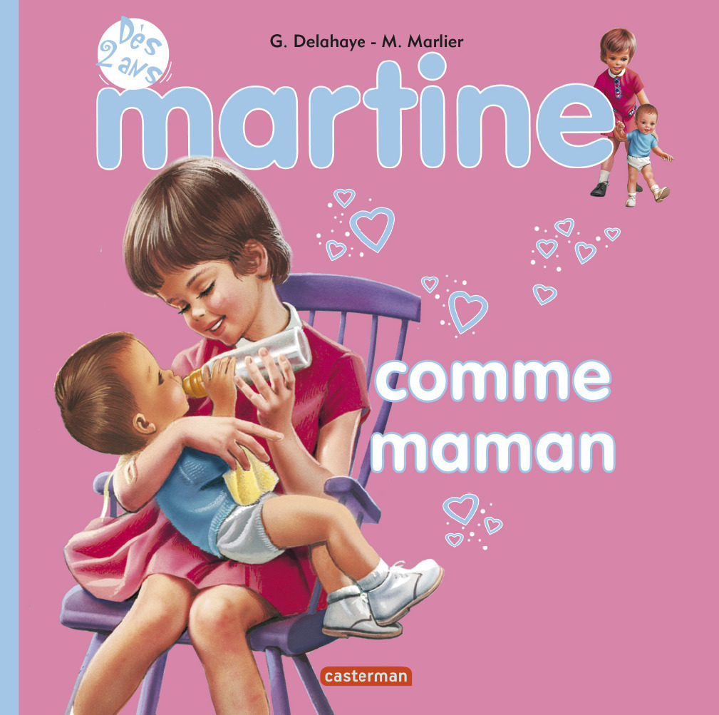 MES PREMIERS MARTINE - T14 - MARTINE COMME MAMAN