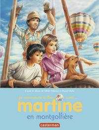 MARTINE EN MONTGOLFIERE - JE COMMENCE A LIRE AVEC MARTINE - T46
