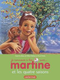 MARTINE ET LES QUATRE SAISONS - JE COMMENCE A LIRE AVEC MARTINE - T52