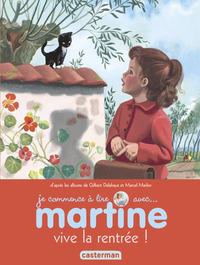 MARTINE, VIVE LA RENTREE ! - JE COMMENCE A LIRE AVEC MARTINE - T53