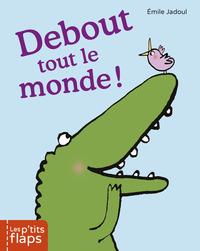 DEBOUT TOUT LE MONDE !