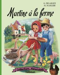 MARTINE A LA FERME (FAC SIMILES)