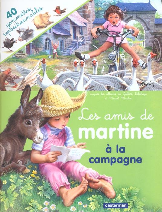 AMIS DE MARTINE A LA CAMPAGNE (AVEC GOMMETTES) (LES)