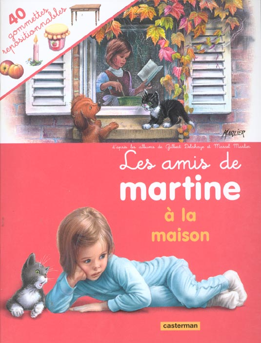 LES AMIS DE MARTINE A LA MAISON (AVEC GOMMETTES)