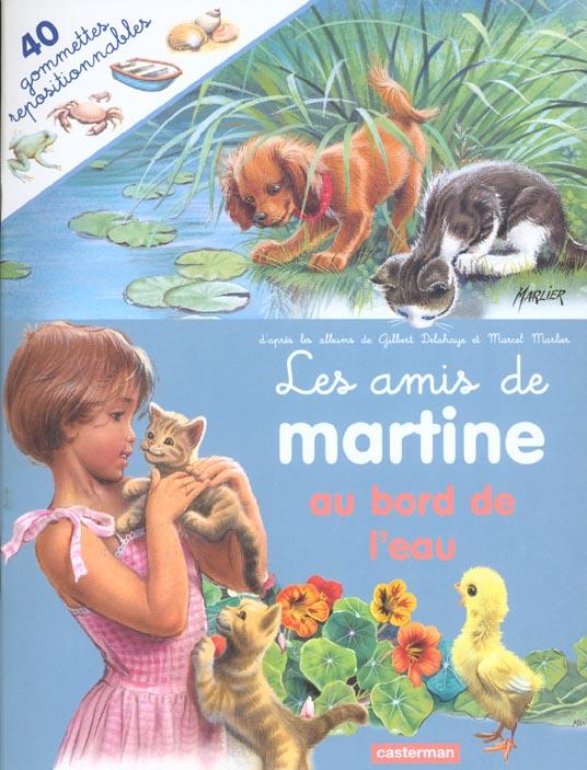 AMIS DE MARTINE AU BORD DE L'EAU (AVEC GOMMETTES) (LES)