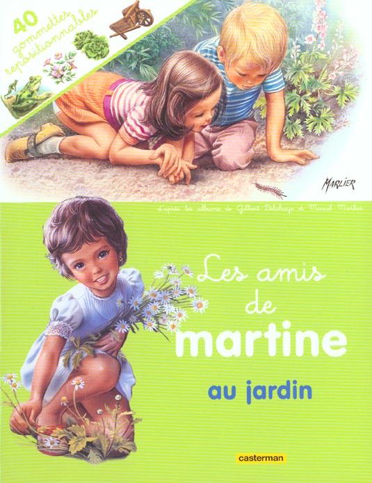 AMIS DE MARTINE AU JARDIN (AVEC GOMMETTES) (LES)
