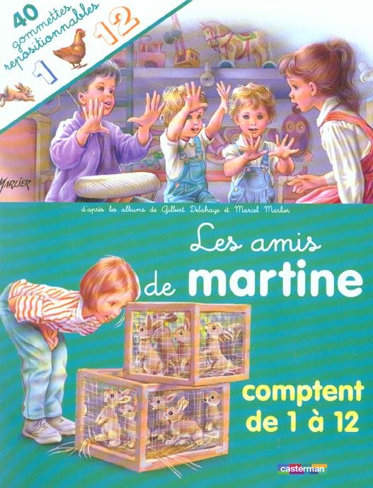 AMIS DE MARTINE COMPTENT DE 1 A 12 (GOMMETTES) (LES)
