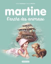 JE COMMENCE A LIRE AVEC MARTINE - T28 - MARTINE, L'ARCHE DES ANIMAUX