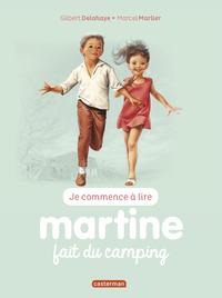 JE COMMENCE A LIRE AVEC MARTINE - T39 - MARTINE FAIT DU CAMPING