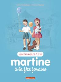 JE COMMENCE A LIRE AVEC MARTINE - T27 - MARTINE A LA FETE FORAINE