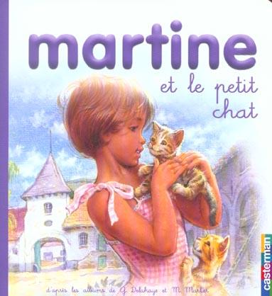 MARTINE ET LE PETIT CHAT T9 PETIT FORMAT - MES PREMIERS MARTINE