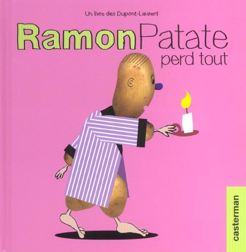 RAMON PATATE PERD TOUT 2