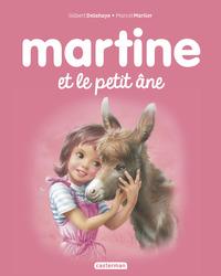 ALBUMS - T31 - MARTINE ET LE PETIT ANE