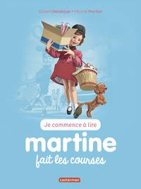 JE COMMENCE A LIRE AVEC MARTINE - T17 - MARTINE FAIT LES COURSES