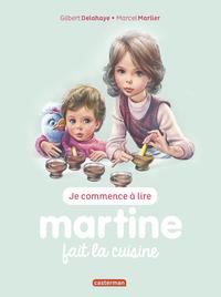 JE COMMENCE A LIRE AVEC MARTINE - T54 - MARTINE FAIT LA CUISINE