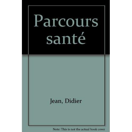 PARCOURS SANTE