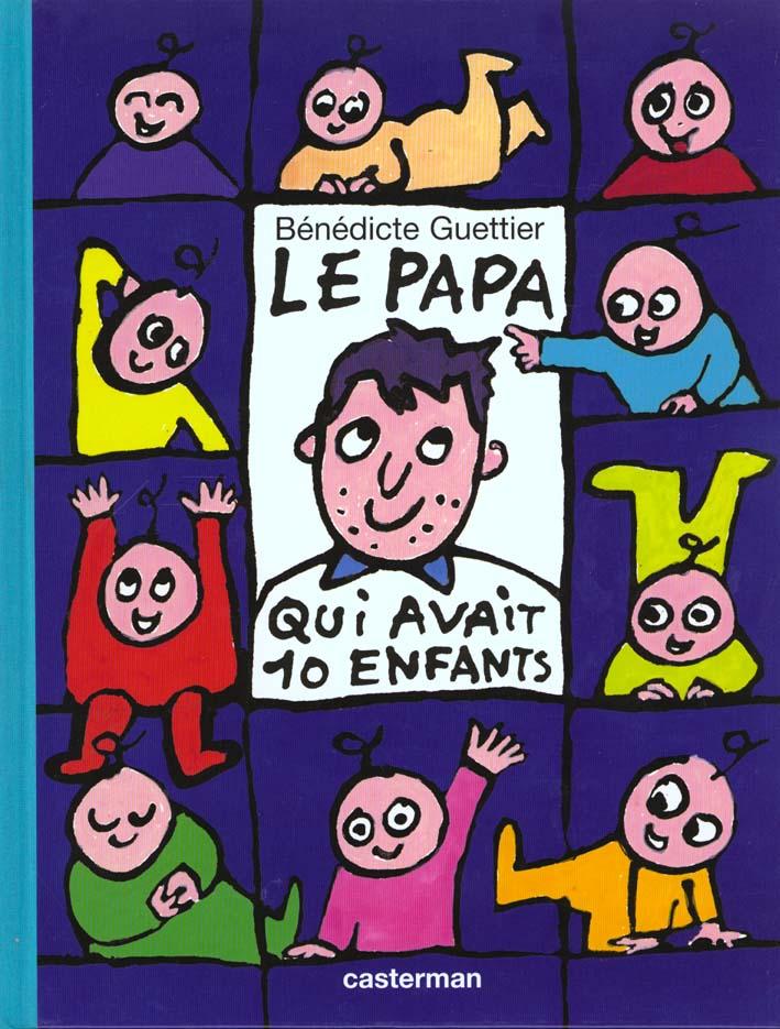 PAPA QUI AVAIT 10 ENFANTS (LE)