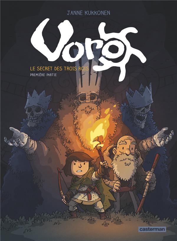 Voro, le secret des trois rois - t01 - cycle 1