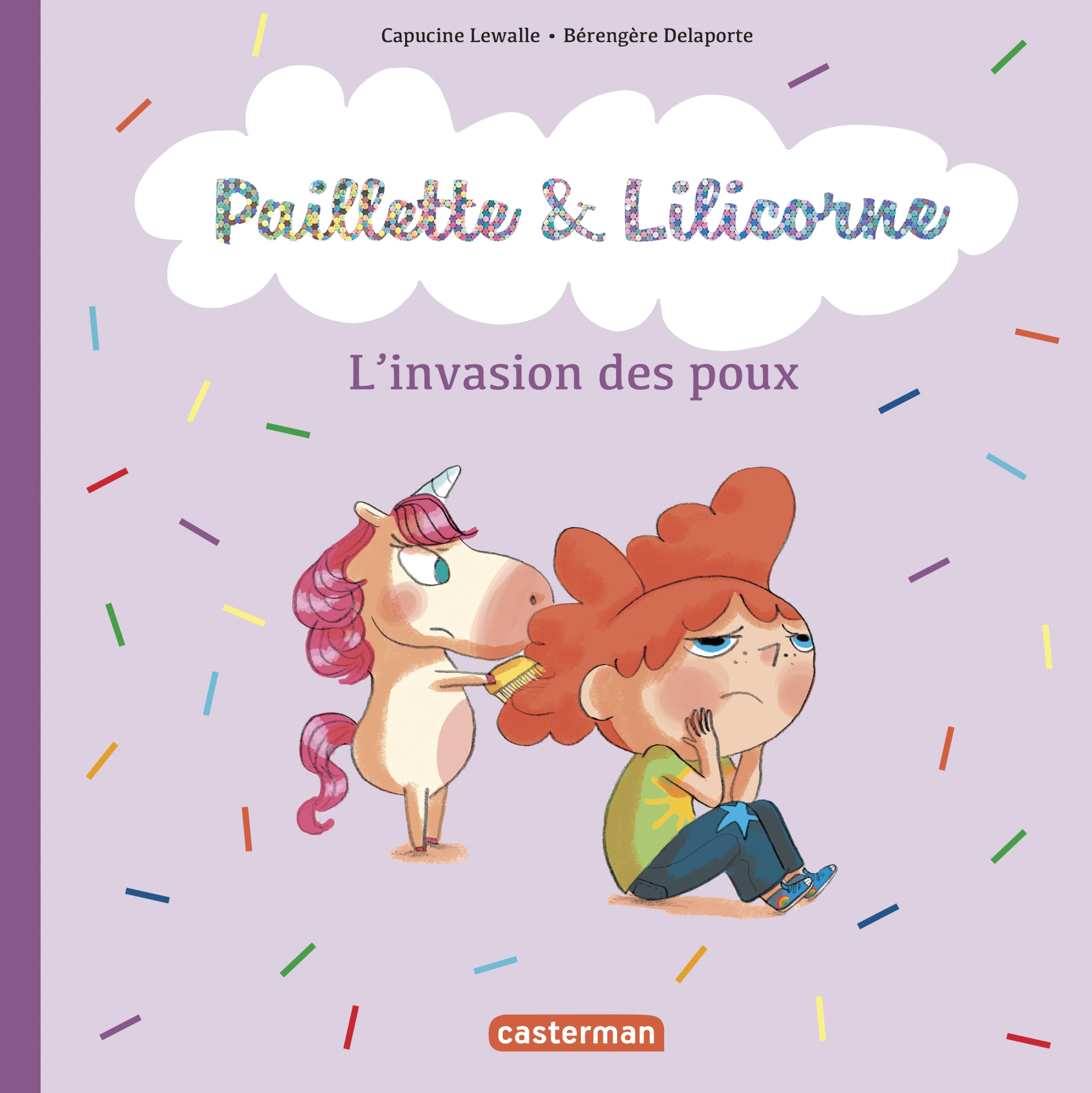 PAILLETTE ET LILICORNE - T06 - LES POUX