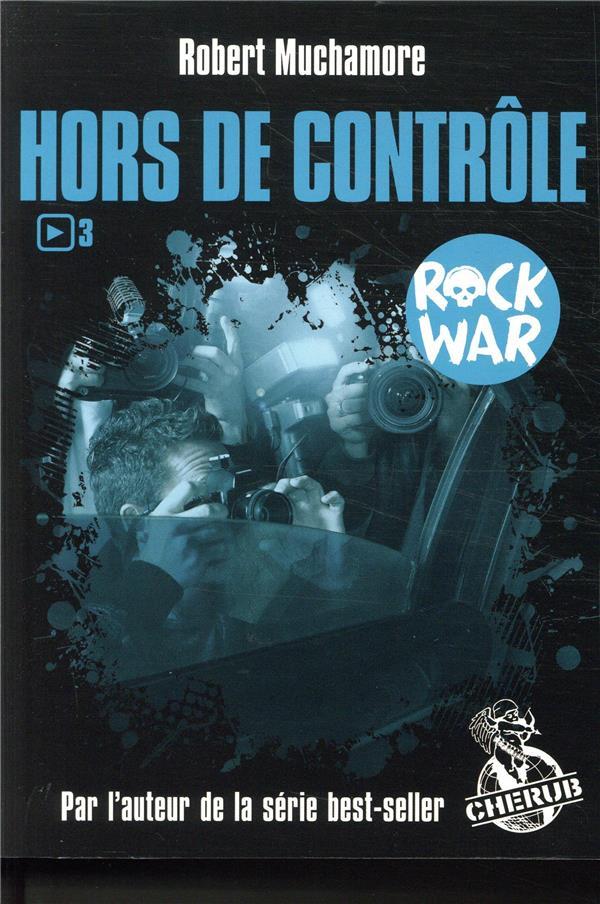ROCK WAR - T03 - HORS DE CONTROLE