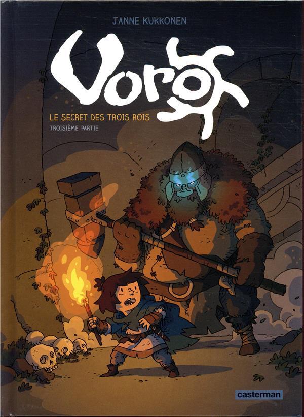 Voro, le secret des trois rois - t03 - cycle 1