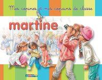 MARTINE - MES COPINES ET MES COPAINS DE CLASSE