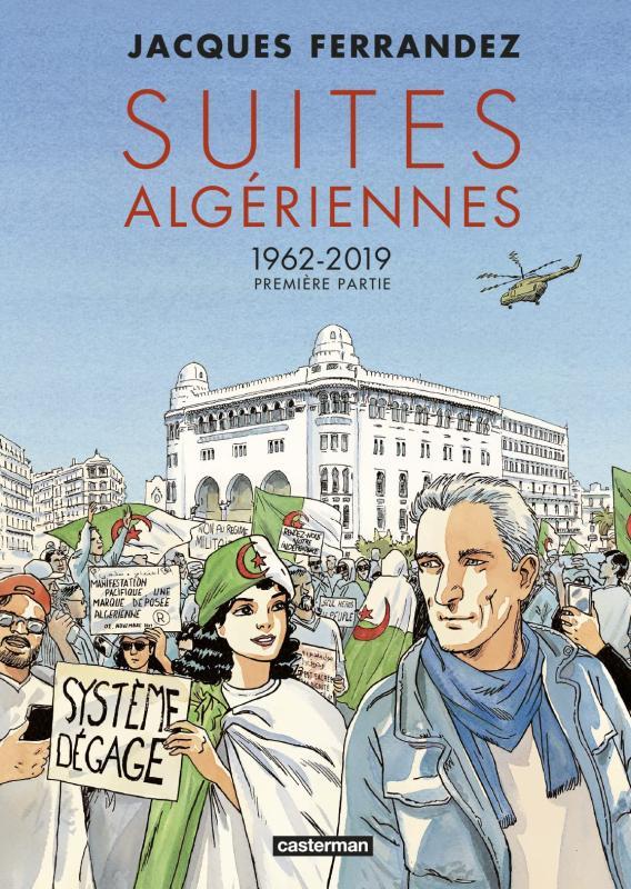 Suites algeriennes - t01 - 1962-2019