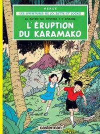 LES ALBUMS DE JO, ZETTE ET JOCKO - LE RAYON DU MYSTERE - T02 - L' ERUPTION DU KARAMAKO - LES AVENTUR