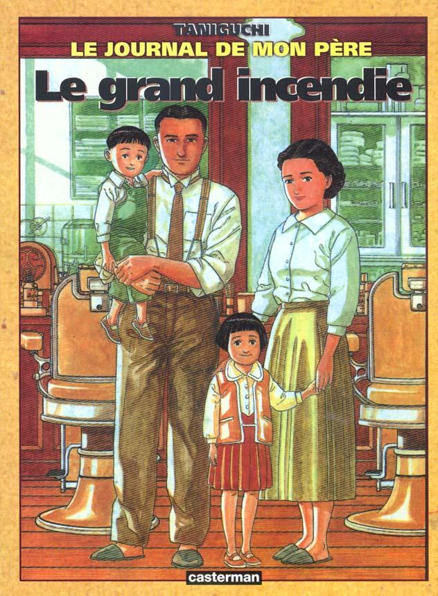 JOURNAL DE MON PERE T1 - LE GRAND INCENDIE