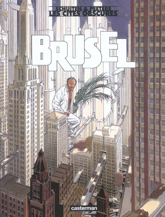 BRUSEL (ANC EDITION) - LES CITES OBSCURES