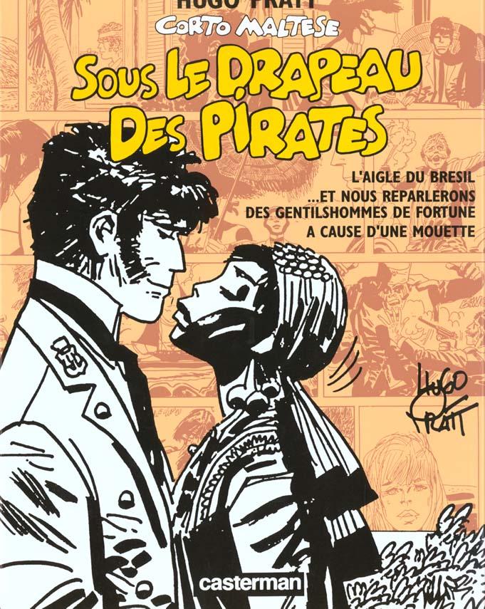 SOUS LE DRAPEAU DES PIRATES (ANC ED) - CORTOMALTESE