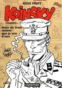 KOINSKY RACONTE - ... DEUX OU TROIS CHOSES QUE JE SAIS D'EUX