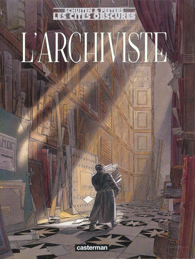 L'ARCHIVISTE (ANC EDITION) - LES CITES OBSCURES