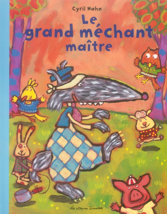 GRAND MECHANT MAITRE (LE)
