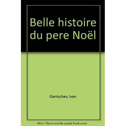 LA BELLE HISTOIRE DU PERE NOEL
