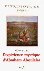L'EXPERIENCE MYSTIQUE D'ABRAHAM ABOULAFIA