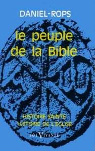 HISTOIRE SAINTE HISTOIRE DE L EGLISE  LE PEUPLE DE LA BIBLE