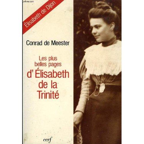LES PLUS BELLES PAGES D ELISABETH DE LA TRINITE  ELISABETH DE DIJON