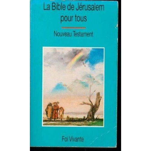 BIBLE DE JERUSALEM POUR TOUS (LA), NOUVEAU TESTAME NT FV 283