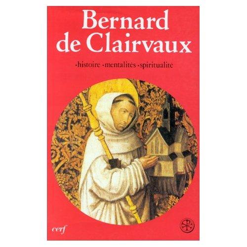 BERNARD DE CLAIRVAUX T1