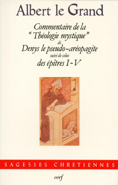 COMMENTAIRE DE LA THEOLOGIE MYSTIQUE DE DENYS LE PSEUDO-AREOPAGITE