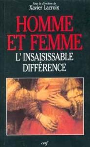 HOMME ET FEMME - L'INSAISISSABLE DIFFERENCE