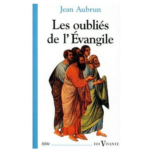OUBLIES DE L'EVANGILE (LES)