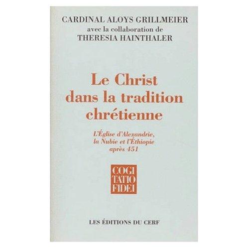 LE CHRIST DANS LA TRADITION CHRETIENNE - TOME 2 - VOL02