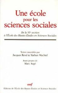 UNE ECOLE POUR LES SCIENCES SOCIALES