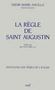 REGLE DE SAINT AUGUSTIN